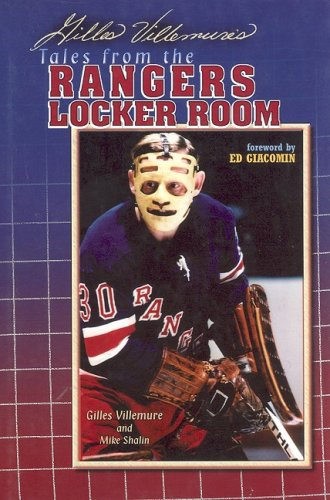 Download Gilles Villemure's Tales From The Ranger Locker Room 