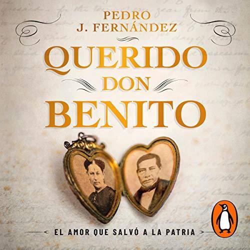 Querido Don Benito [Dear Don Benito] cover art