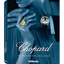 Chopard: The Passion for Excellence 1860-2010 (Photography)