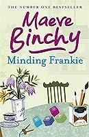 Minding Frankie by Maeve Binchy(2011-06-01)