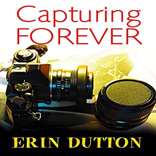Capturing Forever                   Written by:                                                                                                                                 Erin Dutton                               Narrated by:                                                                                                                                 Krystal Wascher                      Length: 7 hrs and 14 mins     1 rating     Overall 5.0