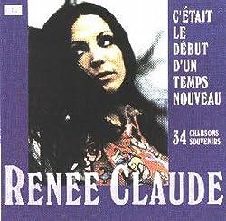 C'etait Le Debut D'un Temps Nouveau - 34 Chansons Souvenirs