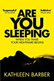 Are You Sleeping: An Endlessly Twisting Debut Psychological Thriller (English Edition)