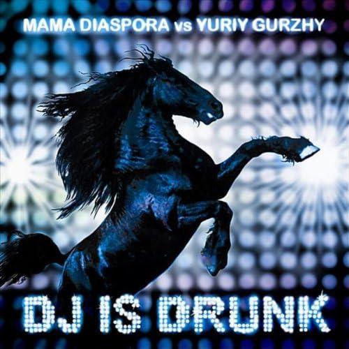 Mama Diaspora & Yuriy Gurzhy