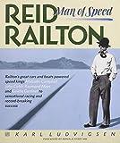 Reid Railton - Man of Speed
