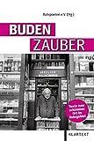 Budenzauber: Texte zum schönsten Ort im Ruhrgebiet