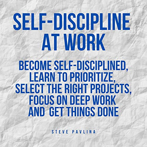 Self-Discipline at Work  By  cover art
