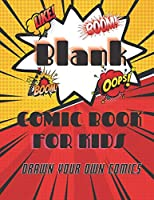 Blank Comic Book for kids: draw your own Comics, Cartoon / Comic Book With Lots of Templates, 124 blank