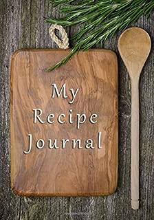 My Recipe Journal: Blank Cookbooks To Write In V12