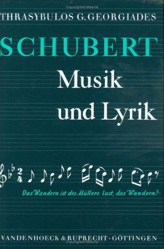 Schubert. Musik und Lyrik
