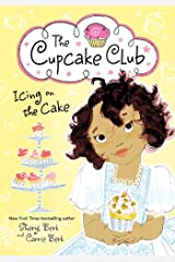 Icing on the Cake: The Cupcake Club Kindle Edition