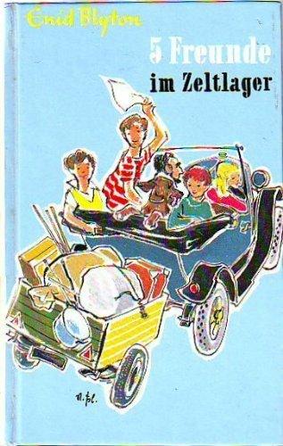 5 Freunde im Zeltlager. Eine spannende Geschichte für Jungen und Mädchen. Deutsche Bearbeitung von Dr. Werner Lincke.