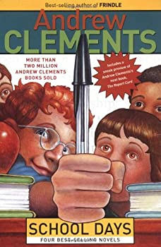 Andrew Clements School Days Boxed Set  Frindle The Landry News The Janitor s Boy School Story excerpt from The Report Card