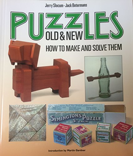 Puzzels old & New. How to make and solve them