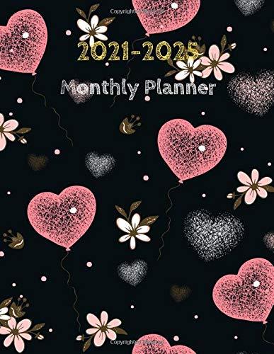 2021-2025 Monthly Planner: 5 Years Planner Calendar, 60 Months Calendar Monthly Planner Book. Daily Weekly Monthly Planner Agenda Schedule Organizer Logbook... 2021,2022,2023,2024,2025 Planner