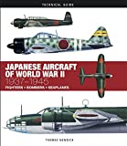 Newdick, T: Japanese Aircraft of World War II: 1937-1945 (Technical Guides) - Thomas Newdick