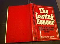 Lasting Honour: Fall of Hong Kong, 1941