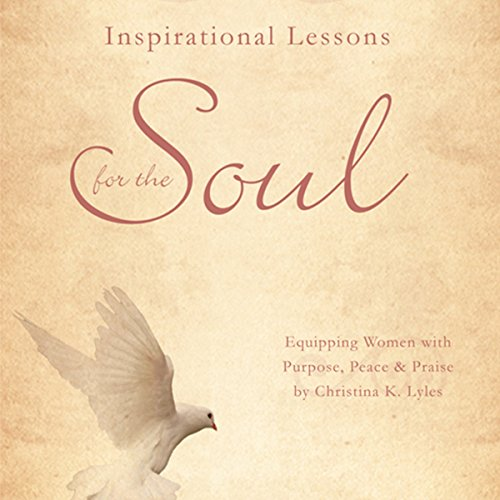 Inspirational Lessons for the Soul audiobook cover art