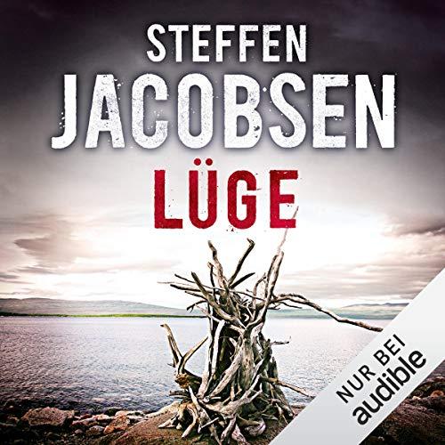 Lüge     Ein Fall für Lene Jensen und Michael Sander 3              De :                                                                                                                                 Steffen Jacobsen                               Lu par :                                                                                                                                 Josef Vossenkuhl                      Durée : 12 h et 18 min     Pas de notations     Global 0,0