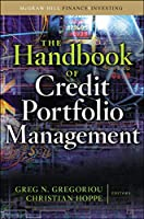 The Handbook of Credit Portfolio Management (McGraw-Hill Finance & Investing)
