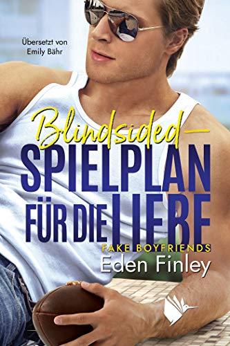 Blindsided - Spielplan für die Liebe (Fake Boyfriends 4)