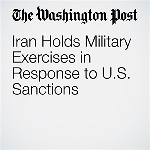 Iran Holds Military Exercises in Response to U.S. Sanctions copertina