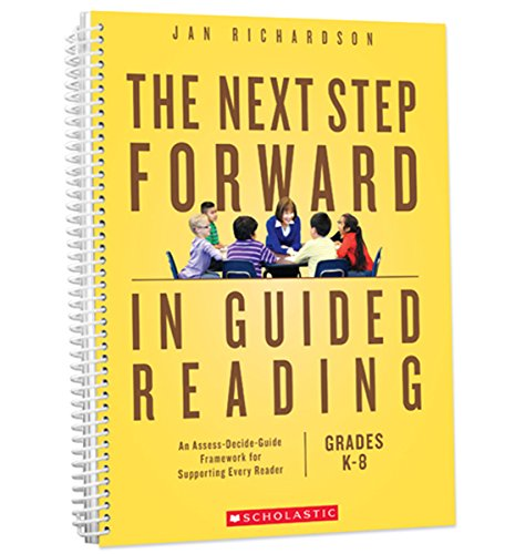 Scholastic Professional The Next Step Forward in Guided Reading
