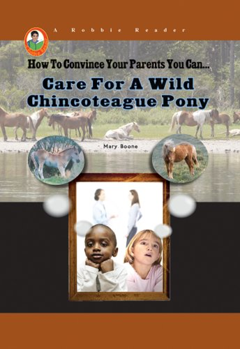 Care for a Wild Chincoteague Pony (Robbie Readers)