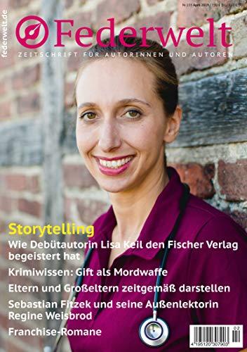 Federwelt 135, 02-2019, APRIL 2019: Zeitschrift für Autorinnen und Autoren