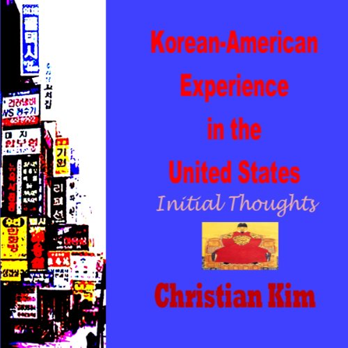 Korean-American Experience in the United States audiobook cover art