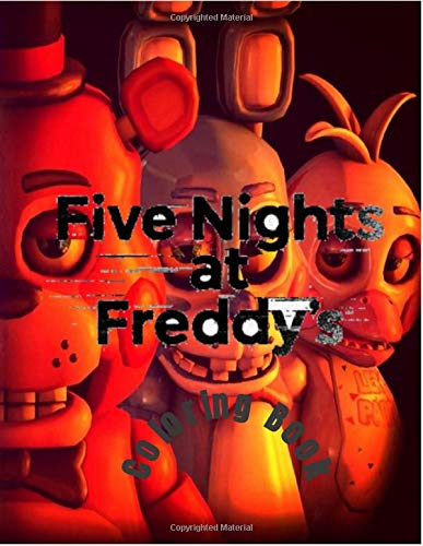 Five Nights at Freddy's Coloring Book: Five Nights At Freddys Fans jumbo Coloring Book for Boys & Girls,Kids,Teens and Adults with Fun, Easy, and ... Books for Adults and Kids 2-4 4-8 8-12+)