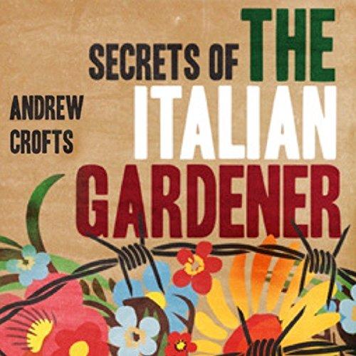 Secrets of the Italian Gardener audiobook cover art