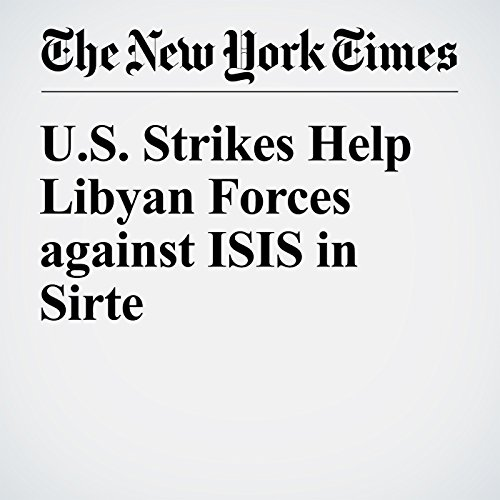 US Strikes Help Libyan Forces against ISIS in Sirte cover art