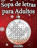 Sopa de letras para adultos: 200 Sopa de letras con soluciones - Entrena la Memoria y la Lógica (Edición navideña)