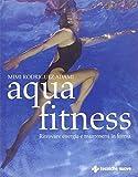 Aquafitness. Ritrovare energia e mantenersi in forma