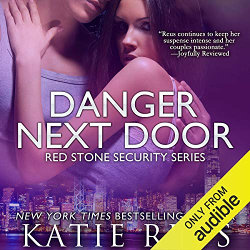 Danger Next Door Audiobook By Katie Reus cover art