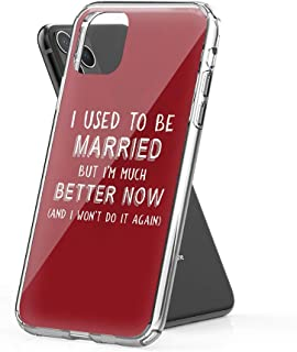 Jenny.P Compatible for iPhone 11 I Used to Be Married But I'm Much Better Now Hard PC with Soft TPU Edges Anti-Yellowing Protective Case