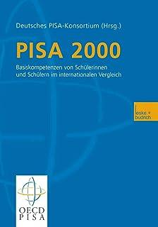 PISA 2000. Basiskompetenzen von Schülerinnen und Schülern
