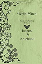 Herbal Witch Recipes & Healing Potions Journal & Notebook