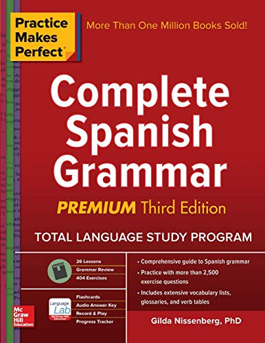Compare Textbook Prices for Practice Makes Perfect: Complete Spanish Grammar, Premium Third Edition 3 Edition ISBN 9781259584190 by Nissenberg, Gilda