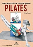 Pilates. Enciclopedia de ejercicios (Spanish edition)