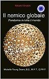 Il nemico globale   Pandemie in tutto il mondo