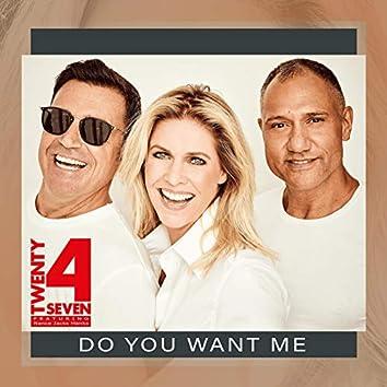 Do You Want Me (feat. Nance , Jacks & Hanks)
