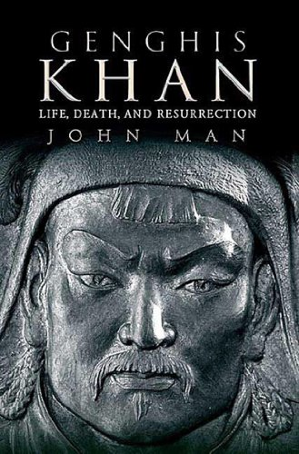 Genghis Khan: Life, Death, and Resurrection (English Edition)