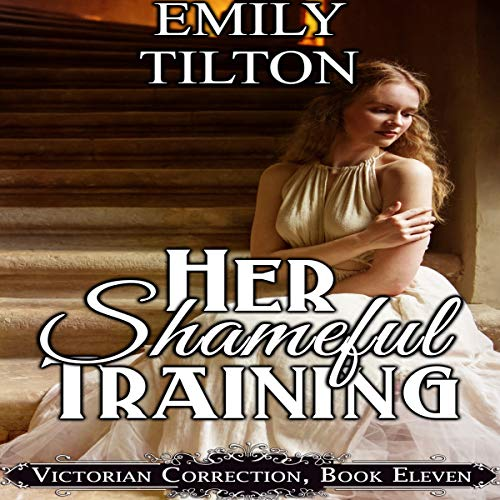 Her Shameful Training audiobook cover art