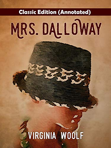 Mrs Dalloway-Classic Edition(Annotated) (English Edition)