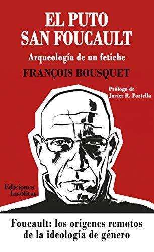 El puto San Foucault eBook: Bousquet, François: Amazon.es: Tienda ...