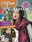Crochet accesorios 2: Formales o casuales, dan valor a tu look (CROCHET II nº 7)