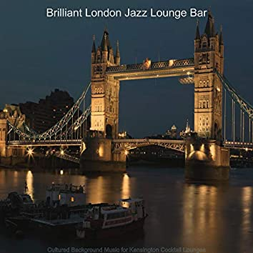 Cultured Background Music for Kensington Cocktail Lounges