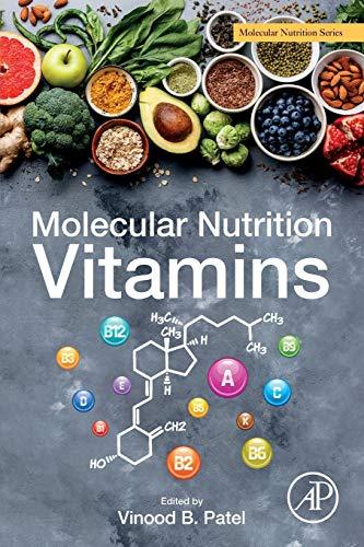 Molecular Nutrition: Vitamins